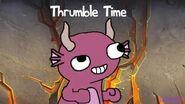 Thrumble Time