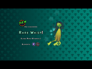Rare Whisp Discovery Screen