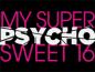 My Super Psycho Sweet 16 Wiki