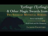 Tyrfing and Other Magic Swords