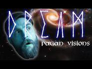 How to Dream Like a Pagan - History Documentary