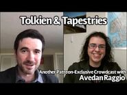 Tapestries and Tolkien (with Avedan Raggio)