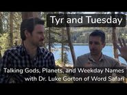 Tyr and Tuesday