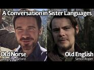 A Conversation in Old English and Old Norse