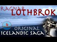 The Tale of Ragnar Lothbrok -- Icelandic Saga -- 13th Century