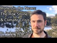 Runes in the News- The Rök Stone and Climate Crisis