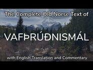 Vafþrúðnismál (complete) in Old Norse, with translation and commentary