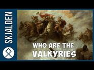 Who Are The Valkyries?