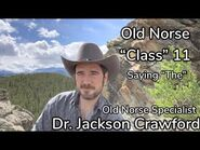 """Old Norse """"Class"""" 11- Saying """"The"""""""
