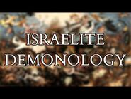 The Demons of Ancient Israel - Exploring the Demonology of the Hebrew Bible - Old Testament