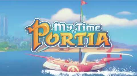 My Time at Portia launch trailer