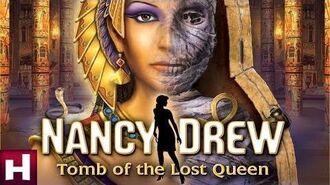 Nancy_Drew_Tomb_of_the_Lost_Queen_Official_Trailer