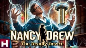 Nancy_Drew_The_Deadly_Device_Official_Trailer