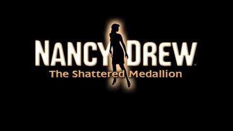 Nancy Drew The Shattered Medallion Preview