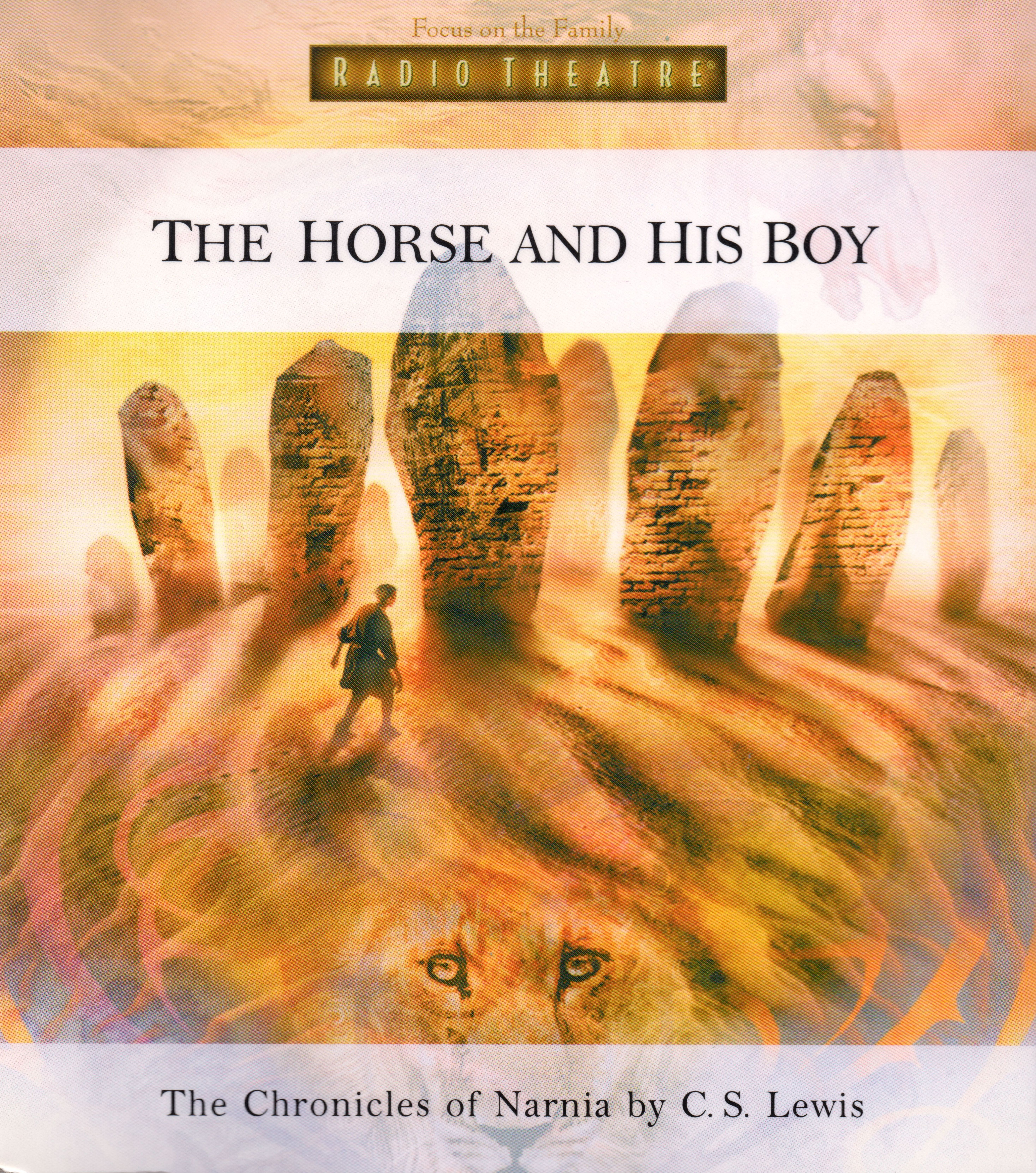 The Horse and His Boy (Focus on the Family Radio Theatre)
