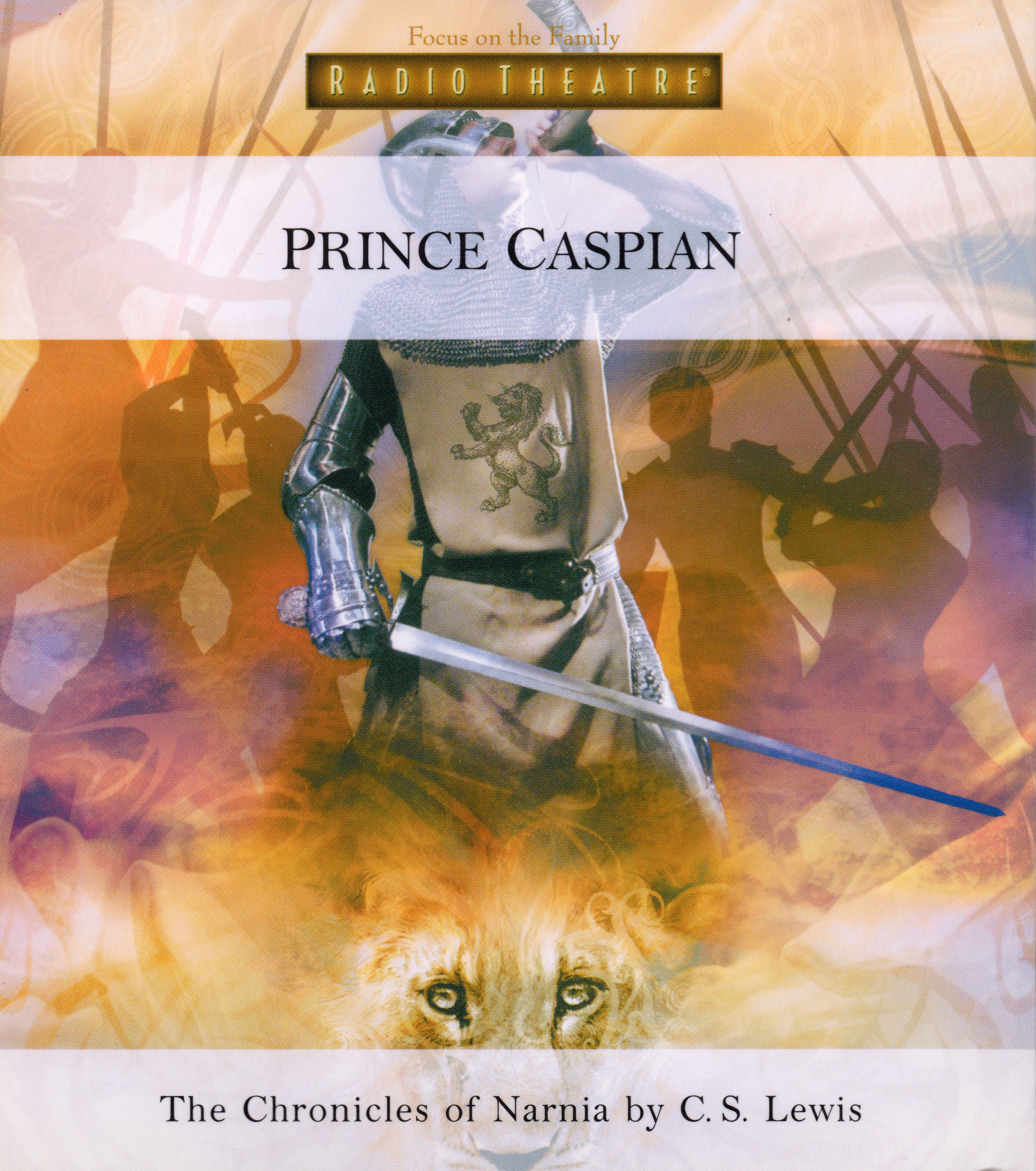 Prince Caspian (Focus on the Family Radio Theatre)