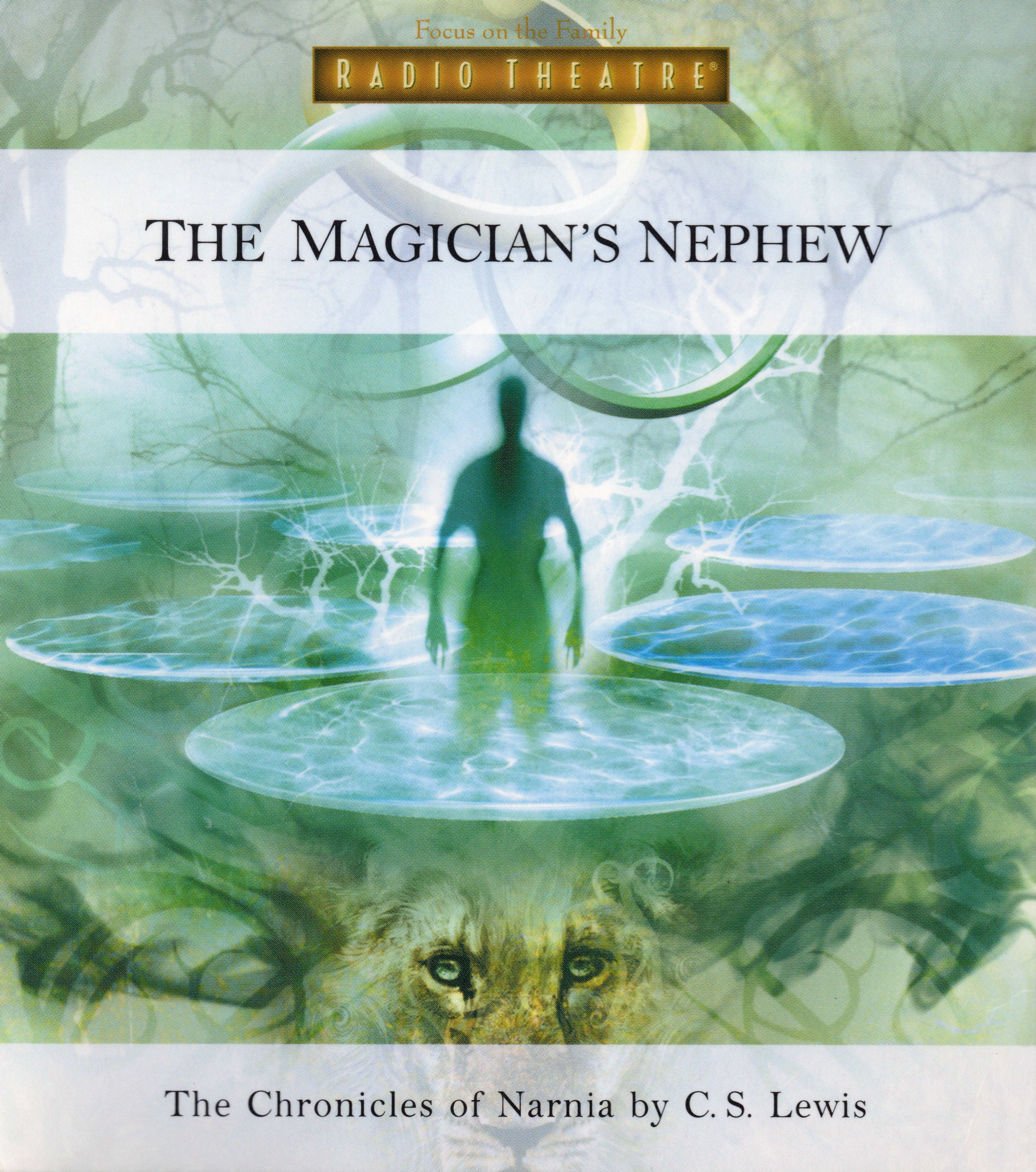The Magician's Nephew (Focus on the Family Radio Theatre)