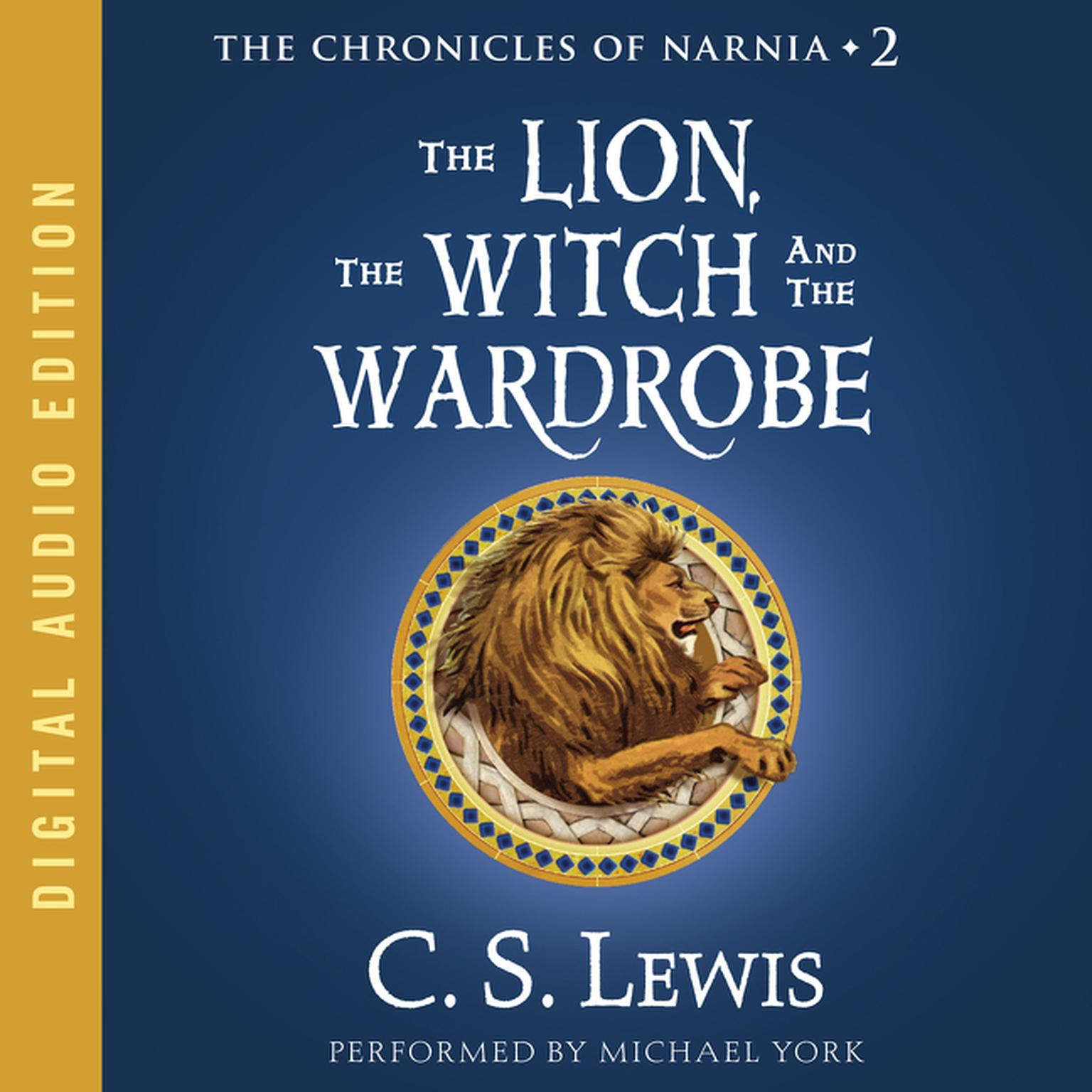 The Lion, the Witch and the Wardrobe (HarperAudio)