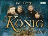 Der König von Narnia (BBC)