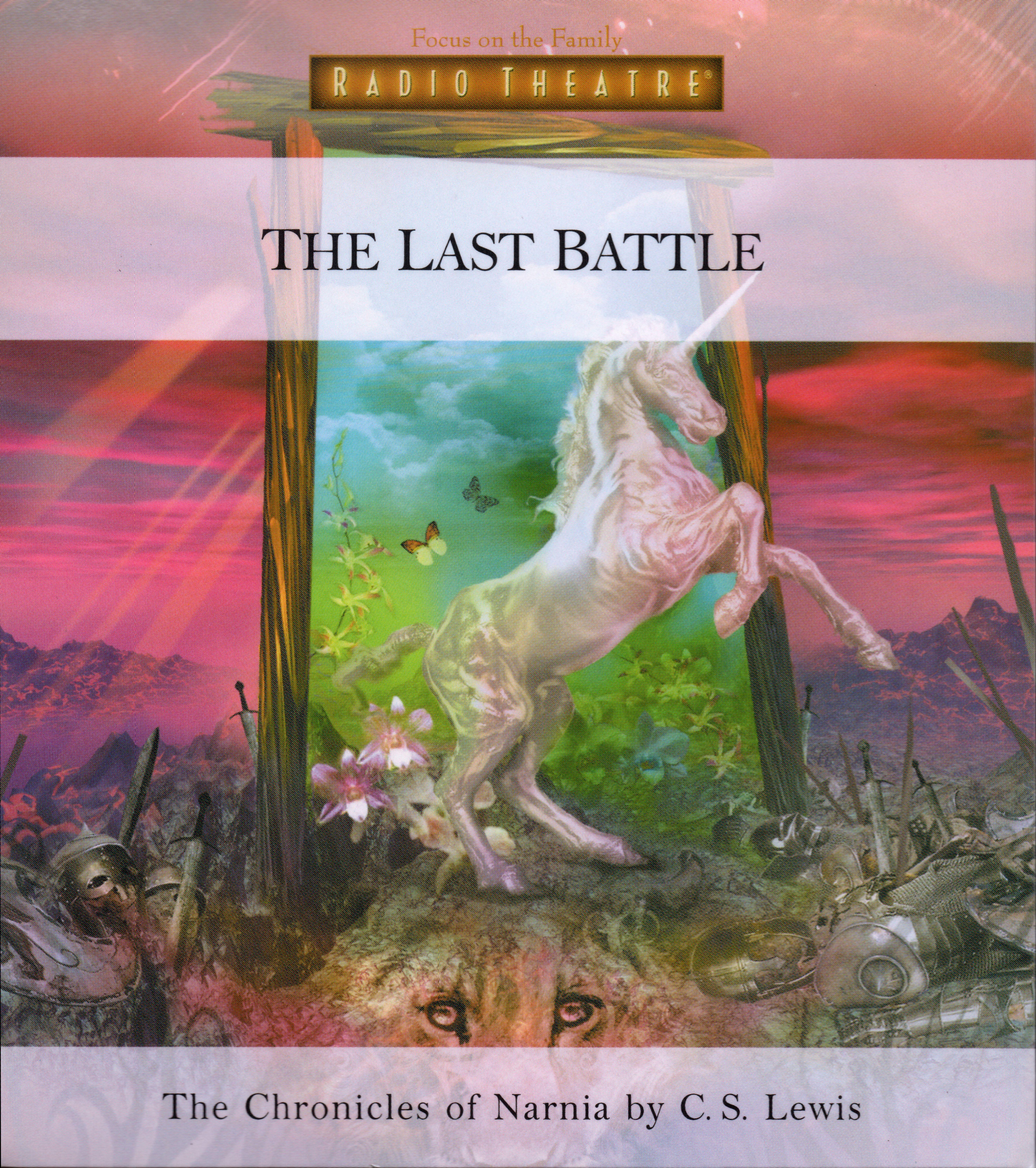 The Last Battle (Focus of the Family Radio Theatre)