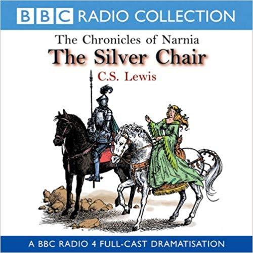 The Silver Chair (BBC Radio 4)