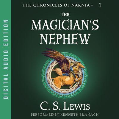 The Magician's Nephew (HarperAudio)