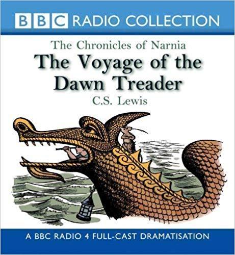 The Voyage of the Dawn Treader (BBC Radio 4)
