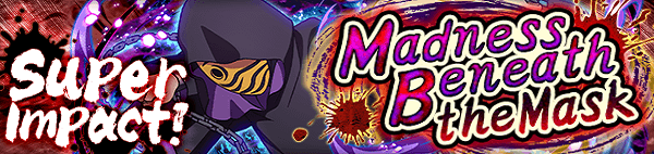 Super Impact! Madness Beneath the Mask Banner.png