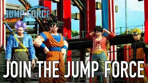 JUMP Force - PS4 XB1 PC - Join the Jump Force (Story Mode trailer)