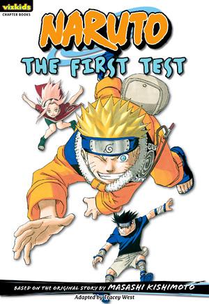 Naruto Libros de Capítulos: La Primera Prueba