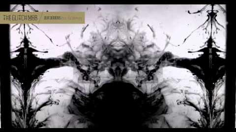 The Glitch Mob - Our Demons (feat