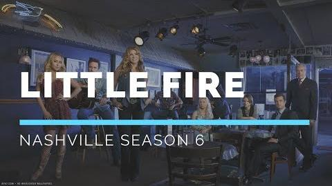 Little Fire (Nashville Season 6 Soundtrack)