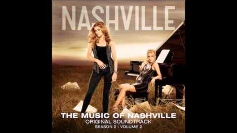 Nashville - I Ain't Leavin' Without Your Love (Sam Palladio,Jonathan Jackson & Charley Rose)