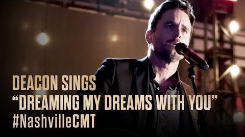 """NASHVILLE on CMT Deacon Sings """"Dreaming My Dreams with You"""" for Rayna"""