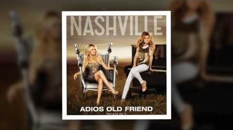 Nashville Cast - Adios Old Friend (feat