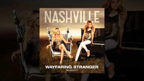 Nashville Cast - Wayfaring Stranger (A Cappella Version) feat