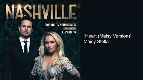 Heart (Maisy Version) (Nashville Season 6 Episode 16)