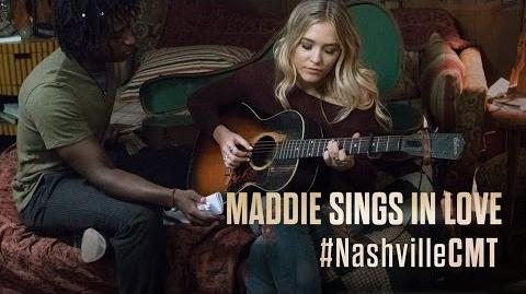 "NASHVILLE on CMT Maddie Sings ""In Love"""