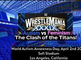 WrestleMania 39: the Clash of the Titans: Autism vs Feminism