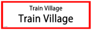 Train Village RS Sign