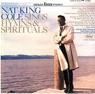 Nat King Cole Sings Hymns and Spirituals