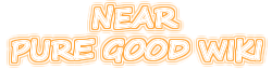 Near Pure Good Hero Wiki