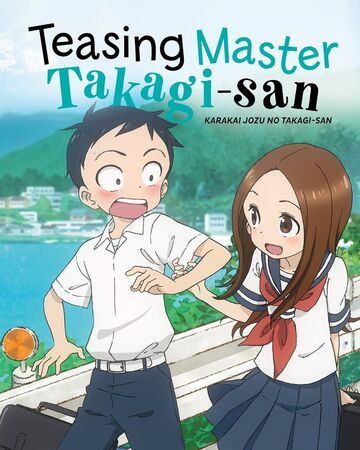 Teasing Master Takagi San Netflix Wiki Fandom