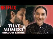 How Alina and the Darkling Created THAT Romantic Scene on Shadow and Bone - Netflix
