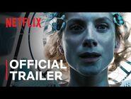 Oxygen - Official Trailer - Netflix