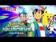 Pokémon Journeys- The Series- Part 4 Trailer - Netflix Futures