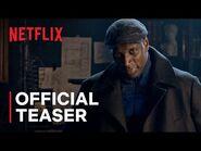 Lupin - Official Teaser - Netflix