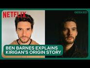 Ben Barnes Explains the Origins of General Kirigan - Shadow and Bone - Netflix