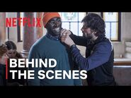 Lupin - Behind the Scenes - Netflix
