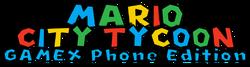 Mario City Tycoon GAMEX Phone Edition Logo